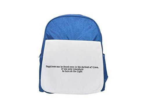 Happiness can be found even in the darkest of times. If one only remembers to turn on the light printed kid's blue backpack, Cute backpacks, cute small backpacks, cute black backpack, cool black backp