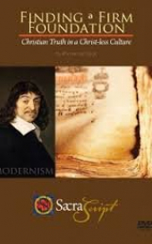 Finding A Firm Foundation -- Christian Truth in A Christless Culture -- By Rhome Van Dyck - 2 DVD Set
