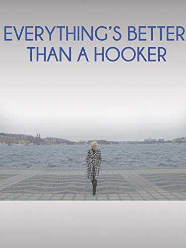 Everything's Better than a Hooker