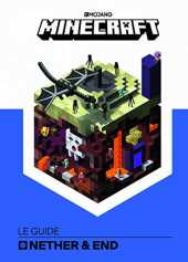 Minecraft, le guide Nether & Ender - Livre officiel Mojang - De 9 à 14 ans