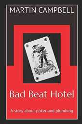 Bad Beat Hotel: A story about poker and plumbing