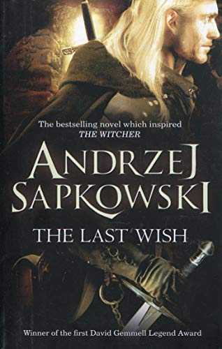 The Last Wish: Witcher 1 - Now a Major Netflix series (The Witcher)