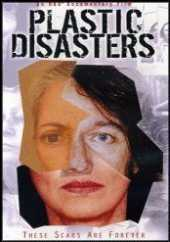 Plastic Disasters: These Scars Are Forever (Cosmetic Surgery Disasters) by Kate Davis