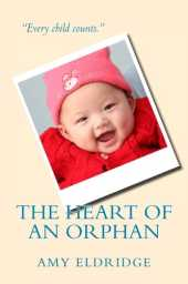 The Heart of an Orphan