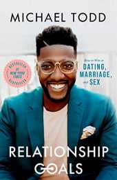 Relationship Goals: How to Win at Dating, Marriage, and Sex (English Edition)