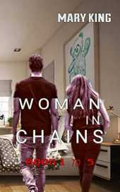 Woman in Chains: Book 1 to 5 (English Edition)