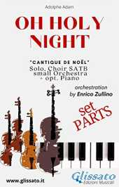 O Holy Night - Solo, Choir SATB, small Orchestra and Piano (Parts): Cantique de Noël (Italian Edition)