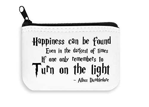 Wise Words of Albus Dumbledore Happiness Can Be Found in Darkest Places Only Remember to Turn The Light Zipper Wallet Coin Pocket Purse Portefeuille