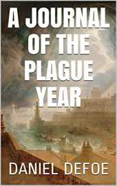 A Journal of the Plague Year (Illustrated) (English Edition)