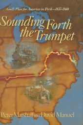 Sounding Forth the Trumpet by Peter Marshall (March 19,1998)