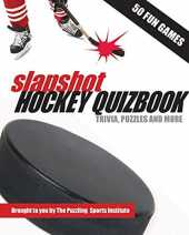 Slapshot Hockey Quizbook: 50 Fun Games brought to you by The Puzzling Sports Institute