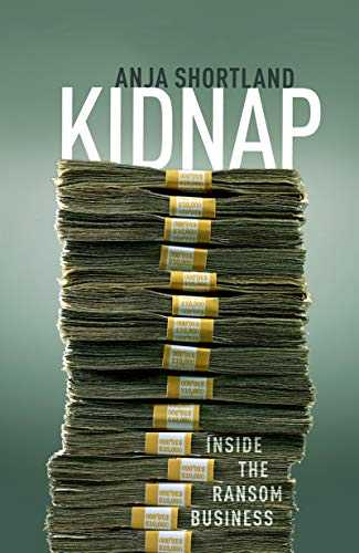 Kidnap: Inside the Ransom Business (English Edition)