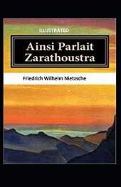 Ainsi Parlait Zarathoustra Illustrated