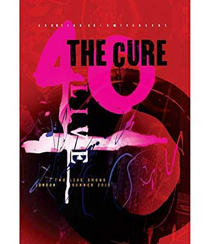 The Cure-40 Curaetion-25 from Here to There   Anniversary: 1978-2018 Live in Hyde Park London [Blu-Ray]