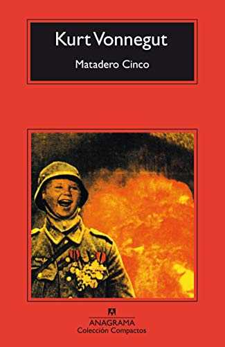 Matadero cinco o La cruzada de los ninos / Slaughterhouse - Five of the Children's Crusade