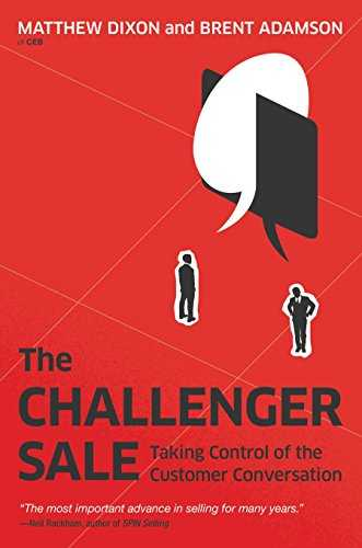 The Challenger Sale: Taking Control of the Customer Conversation (Portfolio)