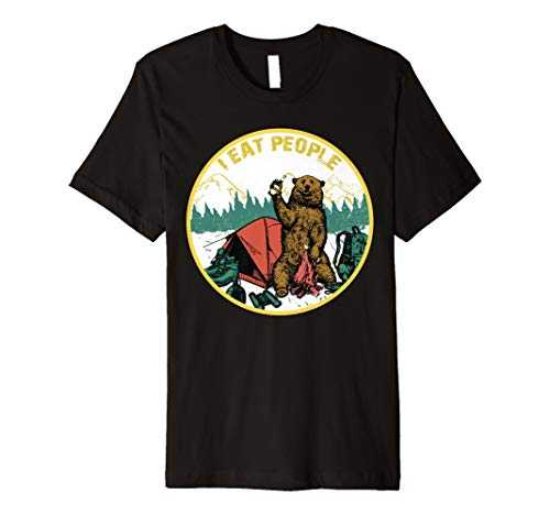 I Hate People I Eat People Camping TShirt Hiking Bear shirt