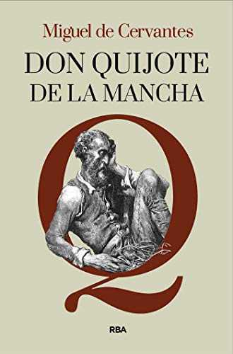 Don Quijote de la Mancha (FICCION GENERAL) (Spanish Edition)