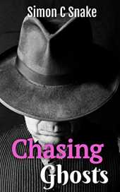 Chasing Ghosts (English Edition)