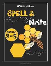 Spell & Write: Spelling Book Grade 3-5 Building Spelling Skills Perfect for weekly spelling practice and very challenging