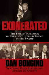 Exonerated: The Failed Takedown of President Donald Trump by the Swamp (English Edition)