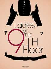 Ladies of the 9th Floor