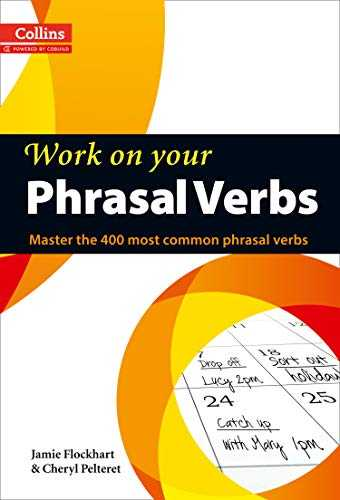 Phrasal Verbs  B1-C2  Collins Work on Your…