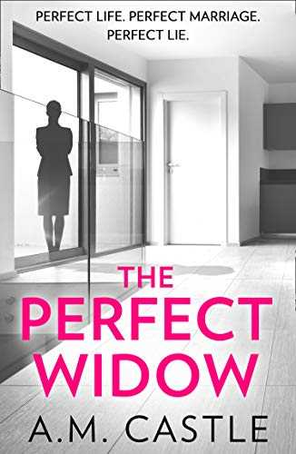 The Perfect Widow: An utterly gripping psychological thriller (English Edition)