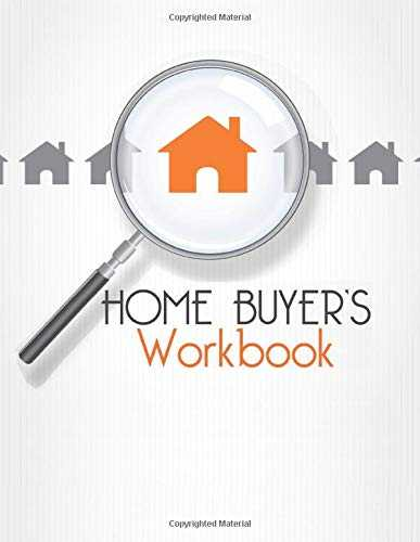 "Home Buyer's Workbook: 8.5"" x 11"" House Hunting Planner and Journal to Track of Potential Real Estate Listings"