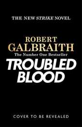 Troubled Blood (Cormoran Strike, Band 5)