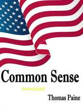 Common Sense Original Edition-Thomas Paine(Annotated) (English Edition)