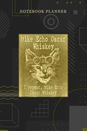 Notebook Planner Mike Echo Oscar Whiskey Alphabet MEOW Cat: Menu, 6x9 inch, Personalized, Financial, Over 100 Pages, Pocket, Planning, Journal