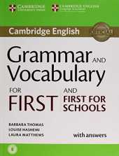 Grammar and Vocabulary for First and First for Schools. Book with Answers and Audio (Cambridge Grammar for Exams)