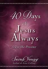 40 Days of Jesus Always: Joy in His Presence (English Edition)
