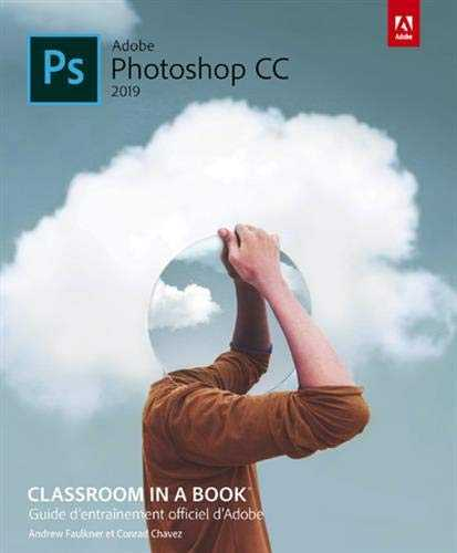 Photoshop CC Classroom in a book, ed 2019