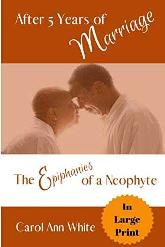 After 5 Years of Marriage: The Epiphanies of a Neophyte