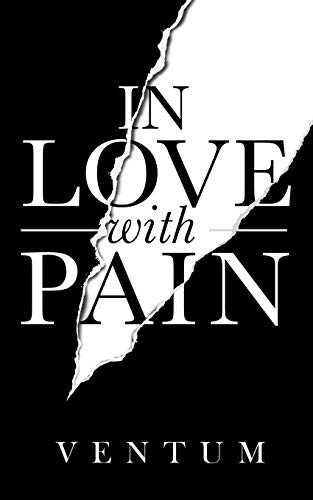 In Love With Pain: ( English Edition )