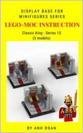 LEGO-MOC INSTRUCTION: Display Base for Minifigures Series: Classic King - Series 13 (English Edition)