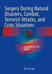 Surgery During Natural Disasters, Combat, Terrorist Attacks, and Crisis Situations (2015-12-11)