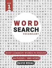 Word Search Vocabulary: Most common words in English - 144 Puzzles - 2880 Words - one of the Best Word Search Book Ever Made