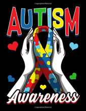 "Autism Awareness: Colorful Autism Awareness Day Puzzle Ribbon Themed Blank Sketchbook - Perfect Blank Paper Notebook for Creative Drawing, Doodling and Sketching Art (120 Pages, 8.5"" x 11"")"