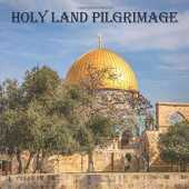 "Holy Land Pilgrimage Journal: 120 page, 8.5"" x 8.5"", square, ruled, no content, original photo cover by author/photographer, paperback journal for travelers to Israel's Holy Land"