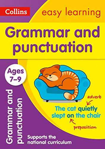 Grammar and Punctuation Ages 7-9  New Edition  easy grammar and punctuation activities for years 3 to 6  Collins Easy Learning KS2