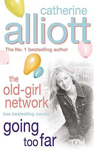 Alliott 2 in 1 (2005) Going Too Far The Old Girl Network