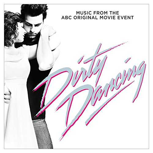 Dirty Dancing (Original Television Soundtrack)