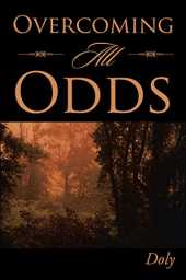 Overcoming All Odds (English Edition)