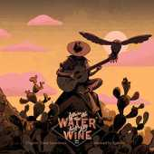 Where the Water Tastes Like Wine (Original Game Soundtrack)