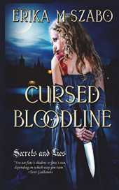 Cursed Bloodline: Secrets and Lies