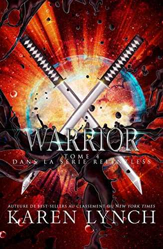 Warrior (Relentless Tome 4) (Relentless French)