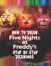 How To Draw Five Nights at Freddy's: FNaF Drawing Book For Kids